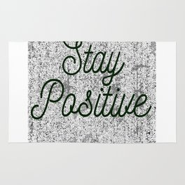 stay positive Rug