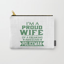 I'M A PROUD POLICEMAN'S WIFE Carry-All Pouch