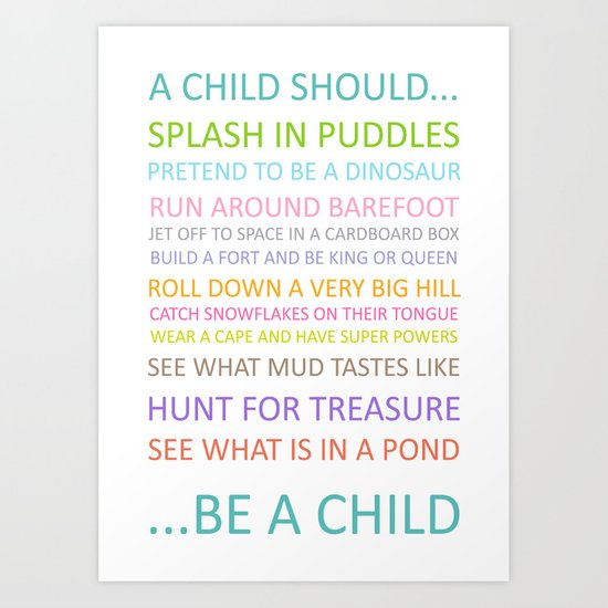 A Child should be a Child Art Print