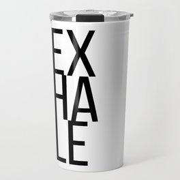 inhale exhale (2 of 2) Travel Mug