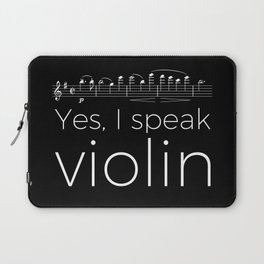Yes, I speak violin Laptop Sleeve