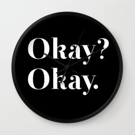 Okay? Okay. White typography.  Wall Clock