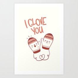 I glove you Art Print