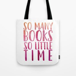 So many books so little time - Pink Tote Bag