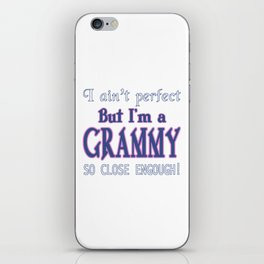 NEARLY PERFECT GRAMMY iPhone Skin