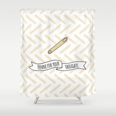 Penne For Your Thoughts. Shower Curtain