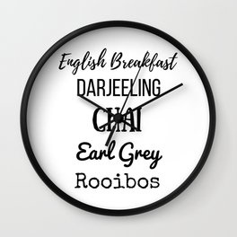 Tea List English Breakfast Chai Earl Grey Rooibos Darjeeling Wall Clock