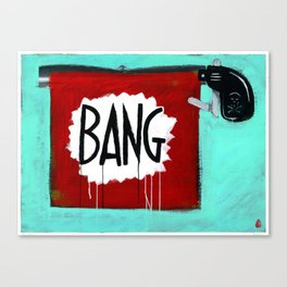 "Bang! (2011), 27"" x 37"", acrylic on gesso on chipboard Canvas Print"