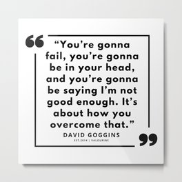 60  | David Goggins Quotes | 190901 Metal Print