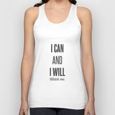 I can and I will watch me - Motivational print Unisex Tank Top