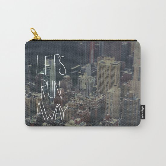 Let's Run Away to NYC Carry-All Pouch