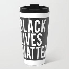 Black Lives Matter Travel Mug