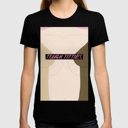 Tough Titties - Censored Version T-shirt