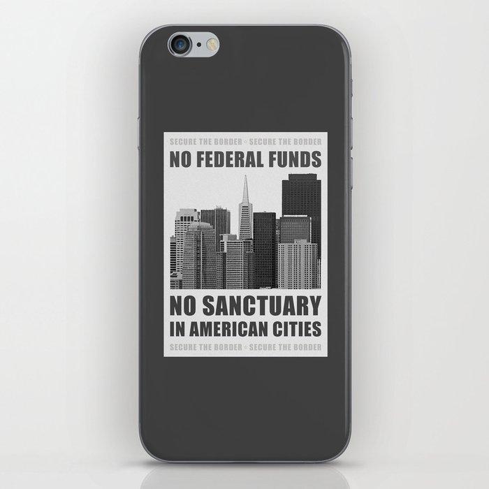 No Sanctuary Cities iPhone Skin