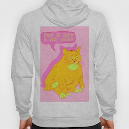 Fat is not a bad word Hoody