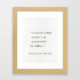 Jorge Luis Borges quote Framed Art Print
