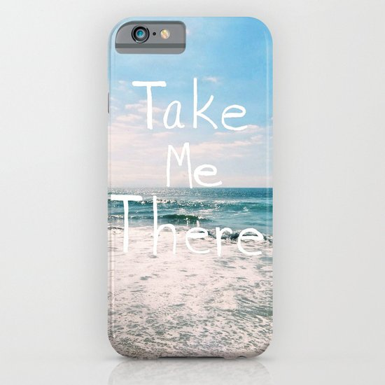 Take Me There... iPhone & iPod Case