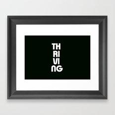 Thriving Framed Art Print