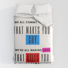 we all commit to love Comforters