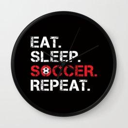 Eat. Sleep. Soccer. Repeat Wall Clock