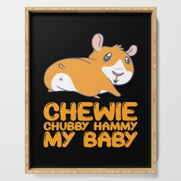 Hamster - Chewie Chubby Hammy My Baby Serving Tray