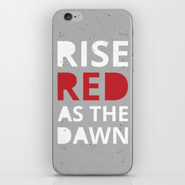 Rise, Red as the Dawn  iPhone Skin