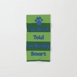 You're Really Smart! Hand & Bath Towel