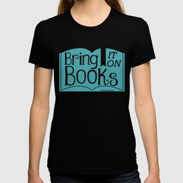 Bring it on Books! T-shirt
