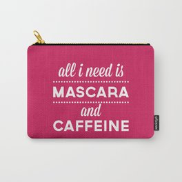 Mascara And Caffeine Funny Quote Carry-All Pouch