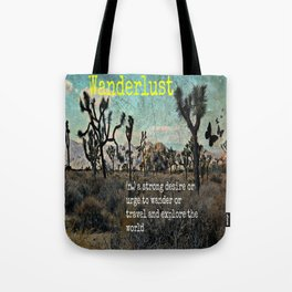 Wanderlust In The Wild Travel Quote Tote Bag