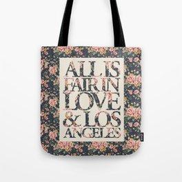 ALL IS FAIR Tote Bag