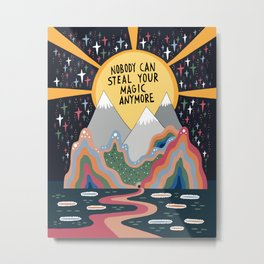 Nobody can steal your magic Metal Print