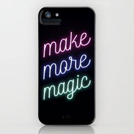 Make More Magic iPhone Case