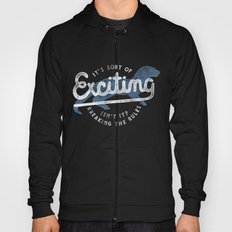 Exciting Hoody