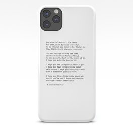 For what it's worth -  F Scott Fitzgerald iPhone Case
