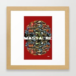 MASSACRE Framed Art Print
