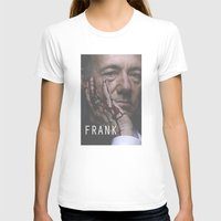 house of cards T-shirts featuring Frank Underwood / House of Cards by Earl of Grey