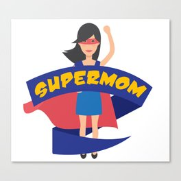Supermom Hero Mothers Day Gift - Shirt Canvas Print