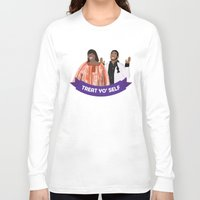 treat yo self Long Sleeve T-shirts featuring Treat Yo Self by Francheska Aristy