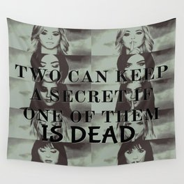 Two can't keep a secret Wall Tapestry