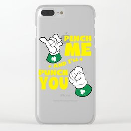 Pinching Rules St Patricks Day Clear iPhone Case