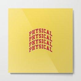 Let's get physical. 80s pop. Metal Print