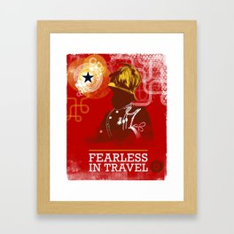 FEARLESS: In Travel Framed Art Print