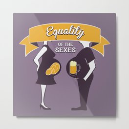 Equality of the sexes Metal Print