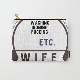 W.I.F.E. - wife, milf Carry-All Pouch