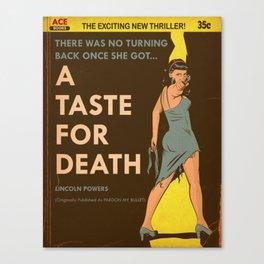 A Taste For Death Canvas Print