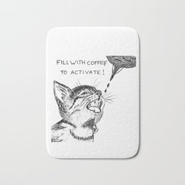 Fill with coffee to activate Bath Mat