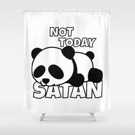 Not Today Satan Panda Bear Shower Curtain