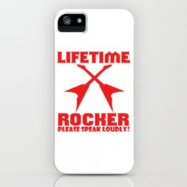 The Awesome Lifetime Rocker Tshirt Design Please Speak Loudly iPhone Case