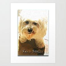 Keep Smilin' Poster Art Print